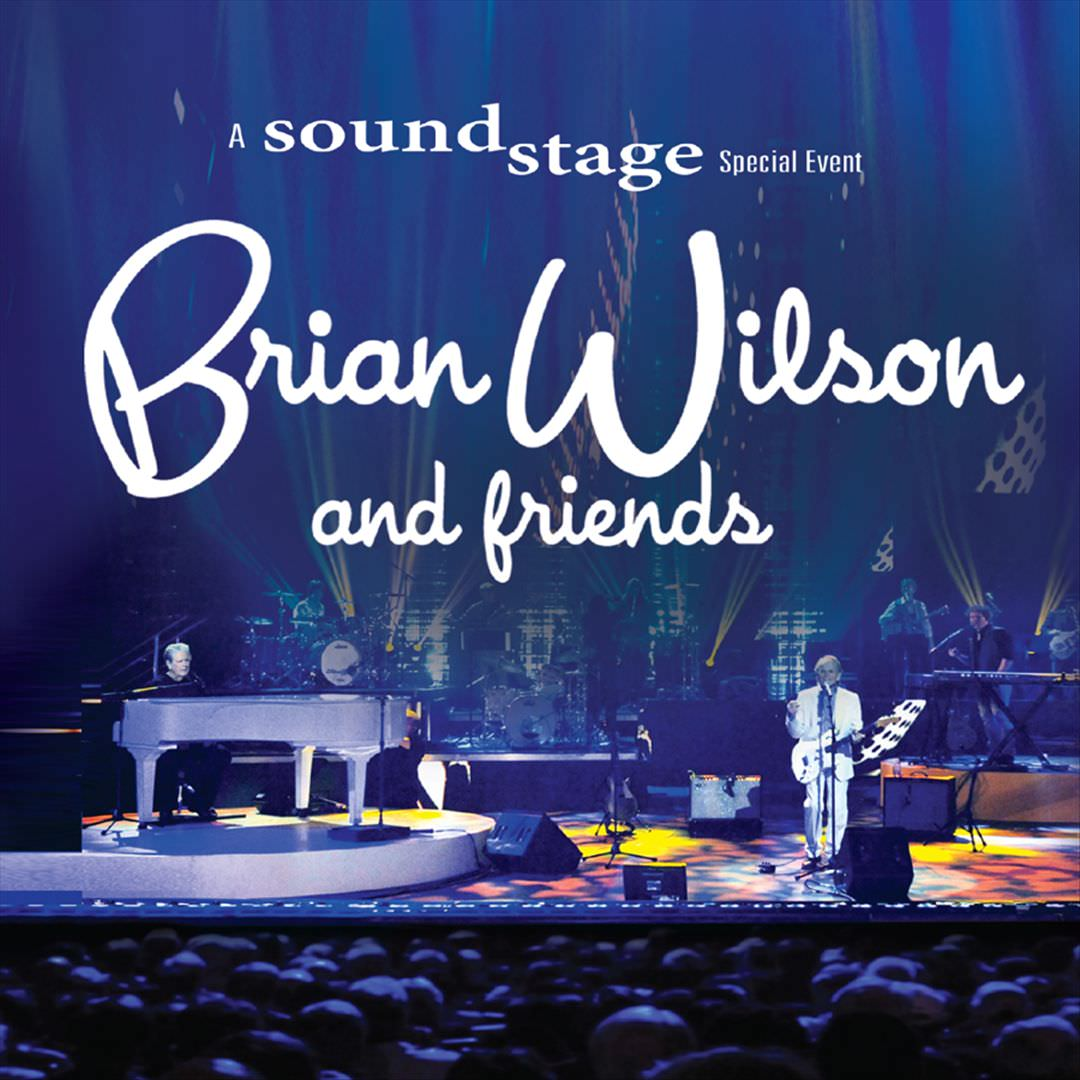 Brian Wilson And Friends (CD/DVD) cover