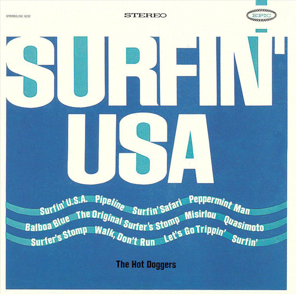 The Hot Doggers: Surfin' USA cover