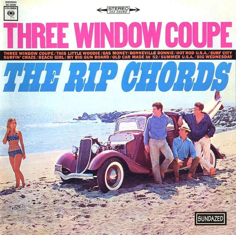The Rip Chords: Three Window Coupe cover