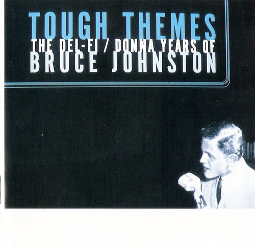 Tough Themes: The Del-Fi / Donna Years Of Bruce Johnston cover