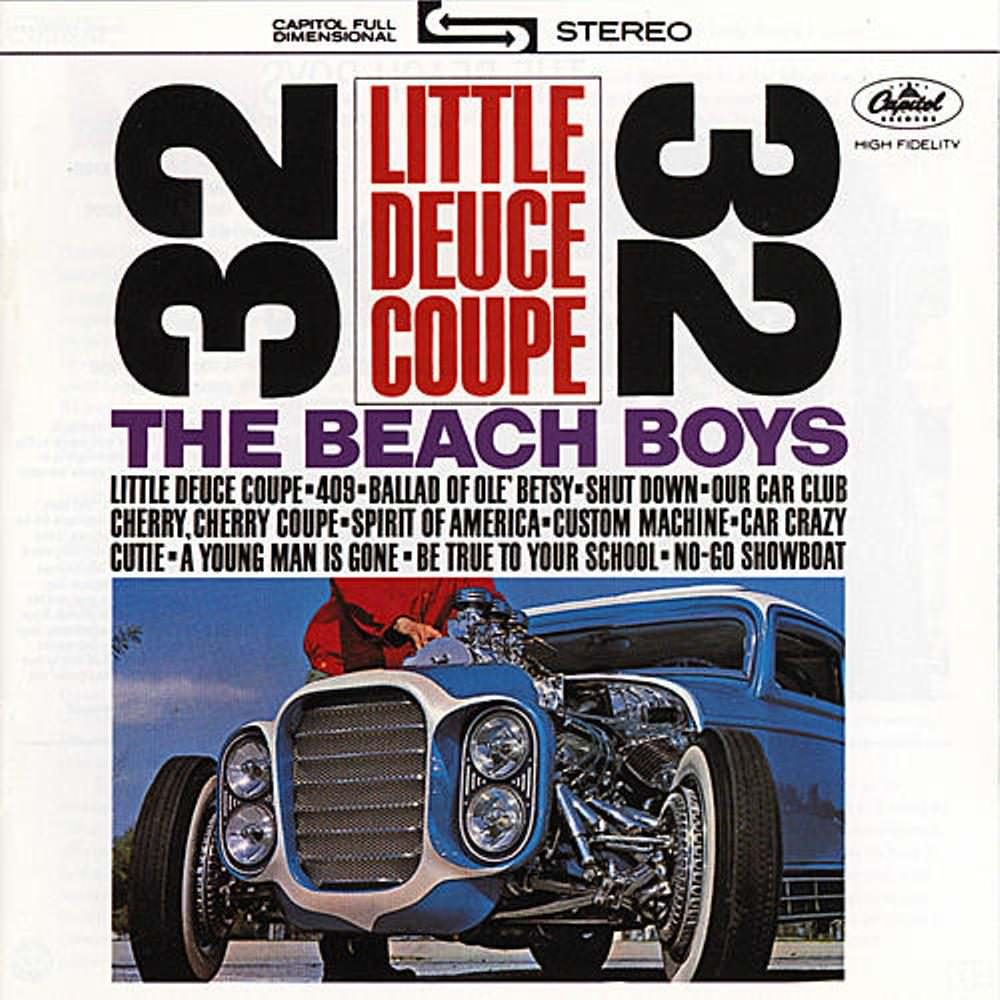 Little Deuce Coupe / All Summer Long cover