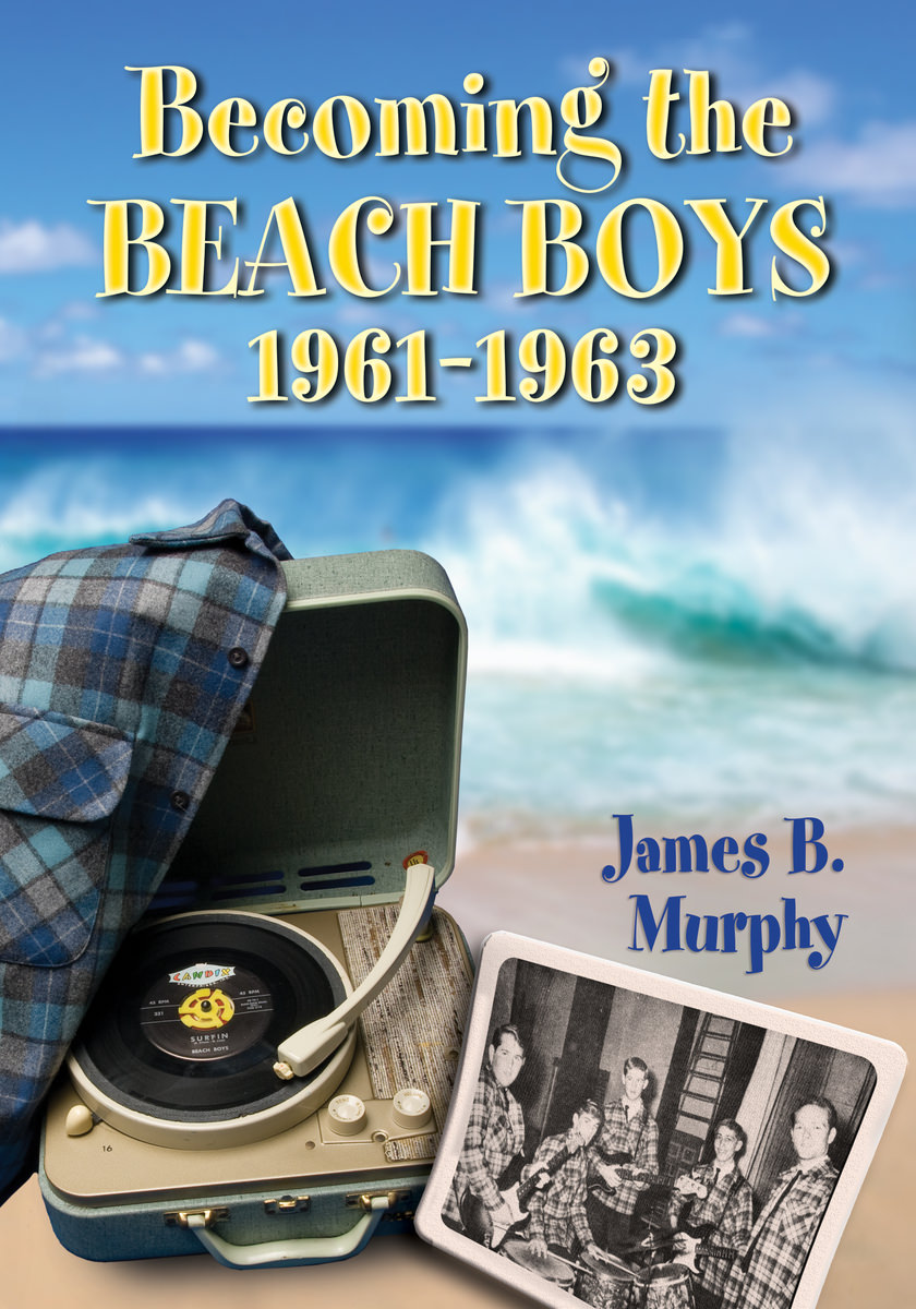 Becoming the Beach Boys, 1961-1963 cover
