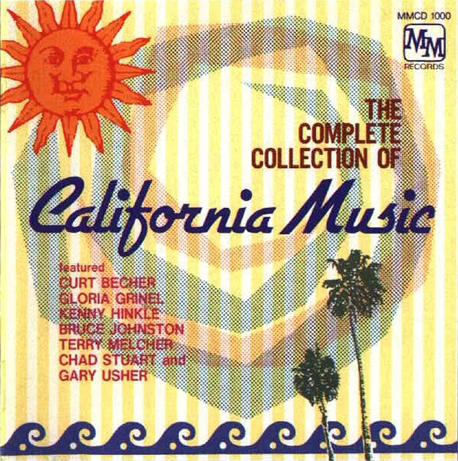 The Complete Collection Of California Music cover