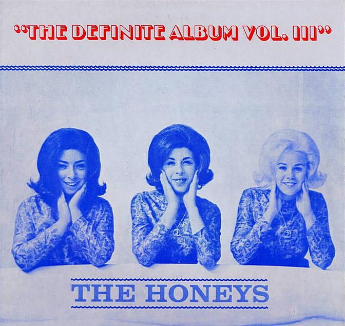 The Honeys: The Definite Album Vol. III cover