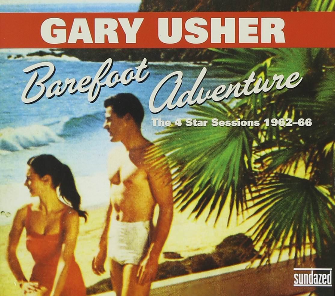 Gary Usher: Barefoot Adventure: The 4 Star Sessions 1962-66 cover
