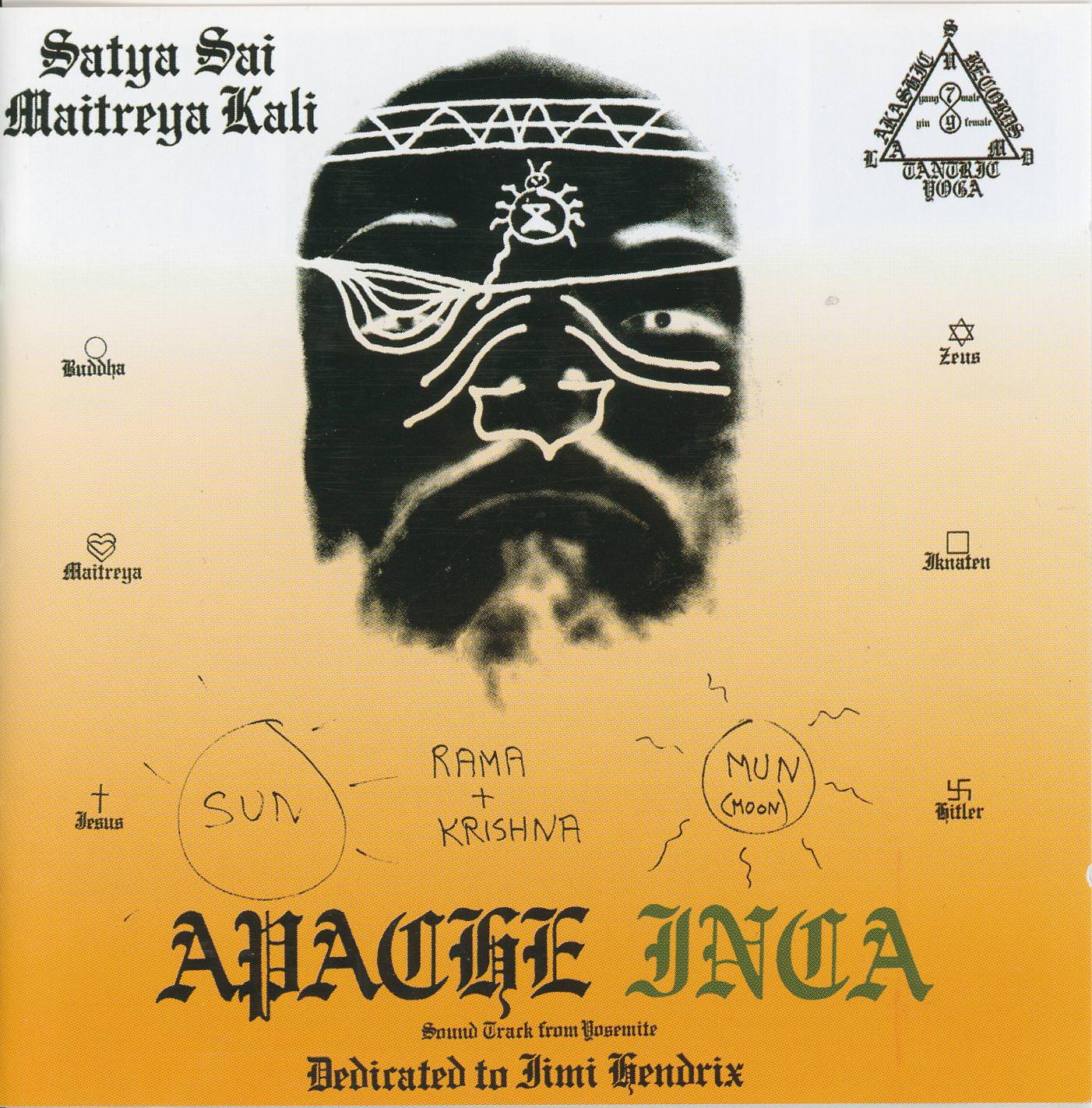 Satya Sai Maitreya Kali: Apache/Inca cover