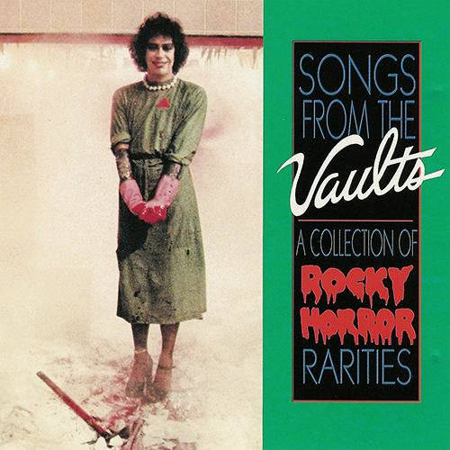 Songs From The Vaults: A Collection Of Rocky Horror Rarities cover
