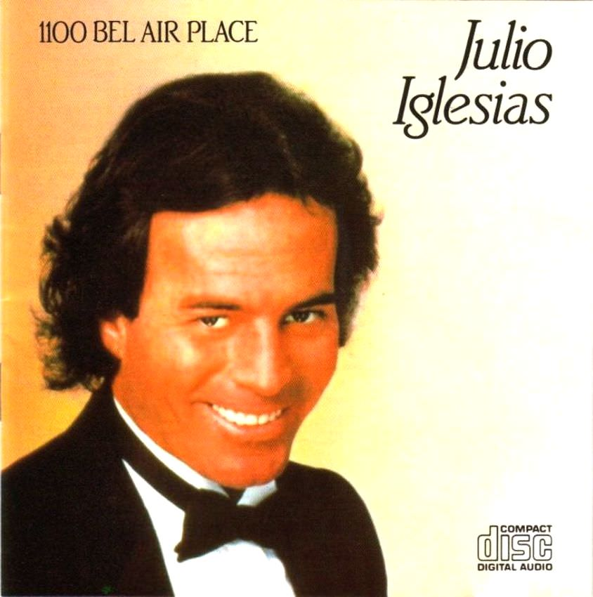 Julio Iglesias: 1100 Bel Air Place cover