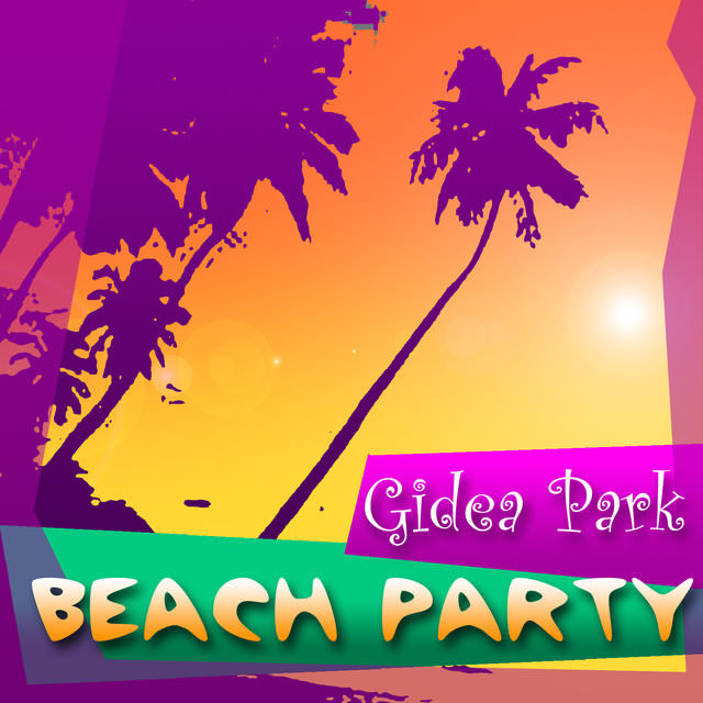 Gidea Park: Beach Party cover