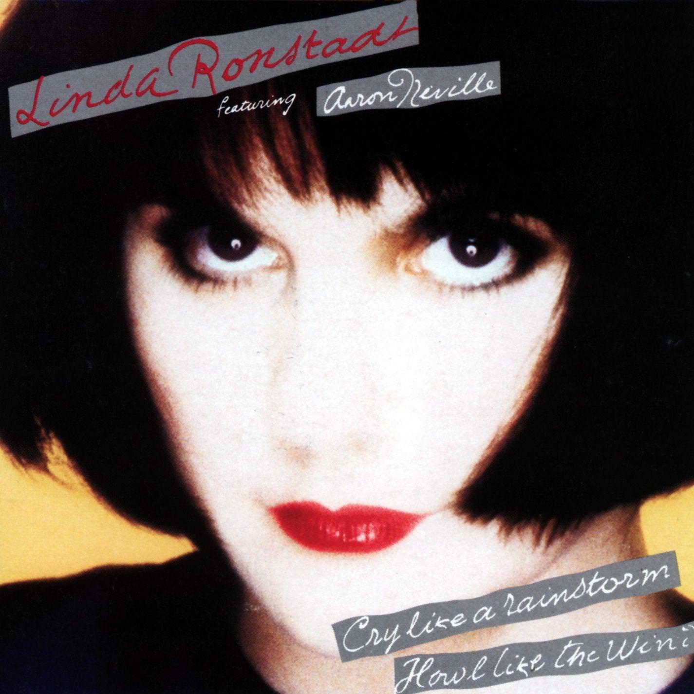 Linda Rondstadt: Cry Like A Rainstorm - Howl Like The Wind cover
