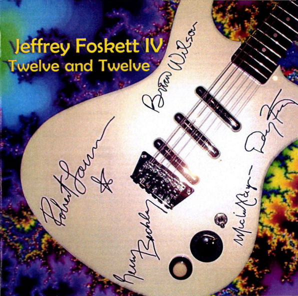 Jeffrey Foskett: Twelve And Twelve cover