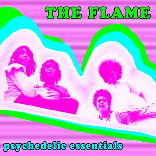 The Flame: Psychedelic Essentials cover