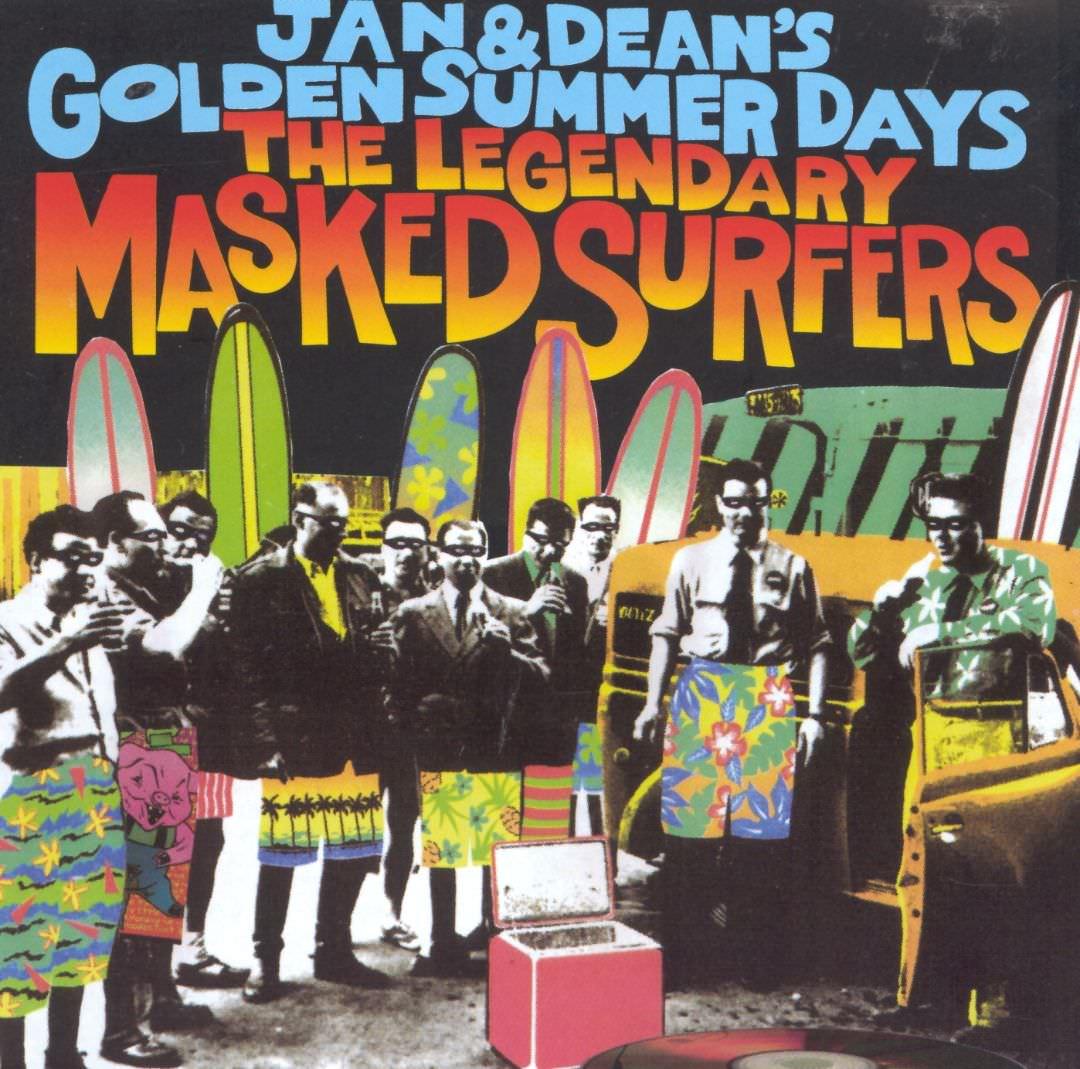 Jan & Dean's Golden Summer Days: The Legendary Masked Surfers cover