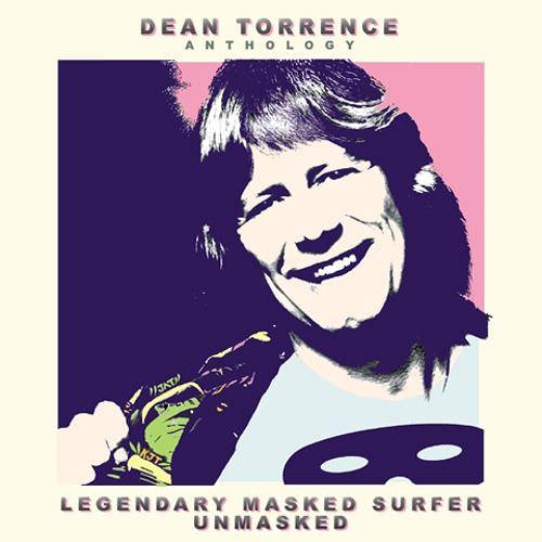 Dean Torrence Anthology: Legendary Masked Surfer Unmasked cover