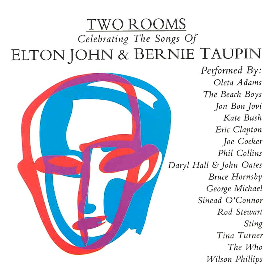 Two Rooms: Celebrating The Songs Of Elton John & Bernie Taupin cover
